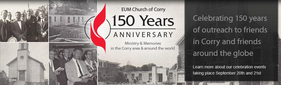 The Evangelical United Methodist Church of Corry - Our 150th Anniversary